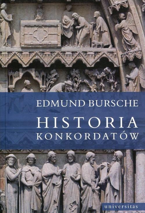 okładka Historia konkordatów, Książka | Bursche Edmund