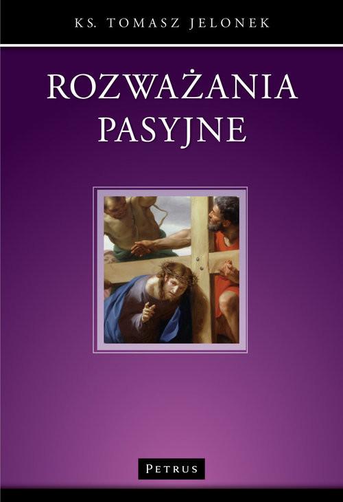 okładka Rozważania pasyjne, Książka | Jelonek Tomasz