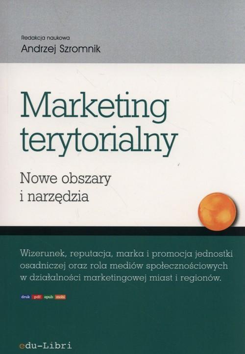 okładka Marketing terytorialny Nowe obszary i narzędzia, Książka |