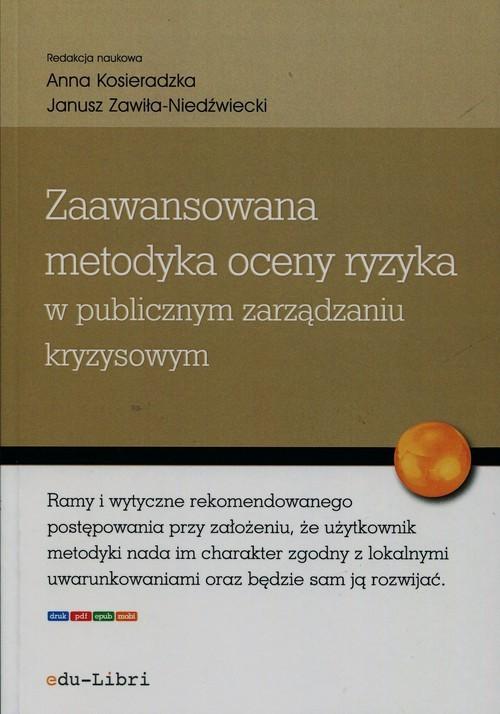 okładka Zaawansowana metodyka oceny ryzyka w publicznym zarządzaniu kryzysowym, Książka |