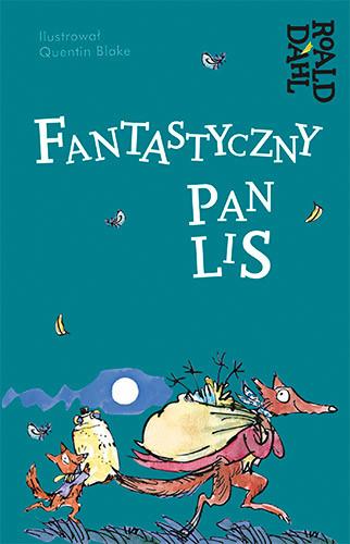 okładka Fantastyczny pan Lis, Książka | Roald Dahl