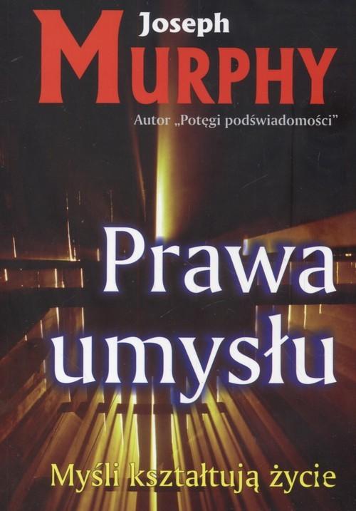 okładka Prawa umysłu.Myśli kształtują życie, Książka | Murphy Joseph