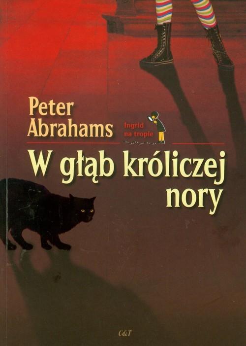 okładka W głąb króliczej nory, Książka | Abrahams Peter