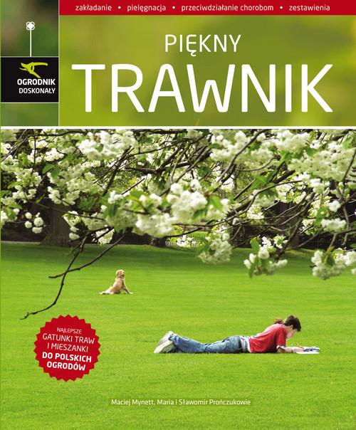 okładka Piękny trawnik, Książka | Maciej Mynett, Maria Prończuk, Sławo Prończuk