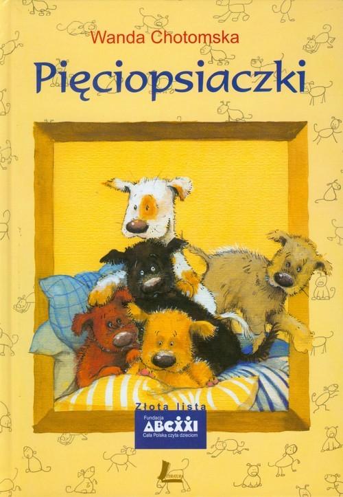 okładka Pięciopsiaczki, Książka | Chotomska Wanda