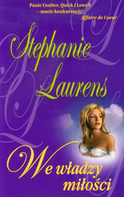 okładka We władzy miłości, Książka   Laurens Stephanie