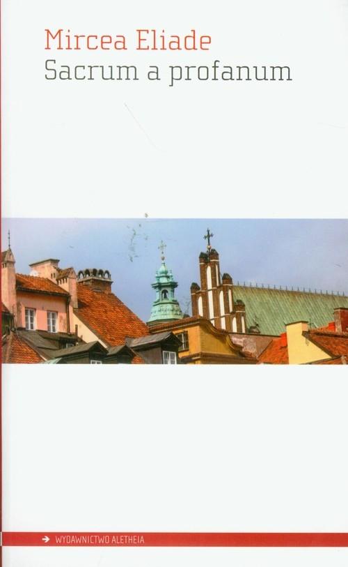 okładka Sacrum a profanum, Książka | Mircea Eliade