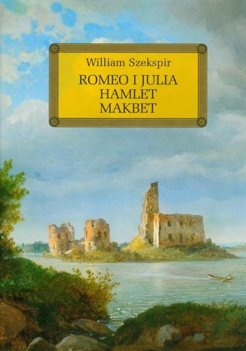 okładka Romeo i Julia Hamlet Makbet z opracowaniem, Książka   Szekspir William