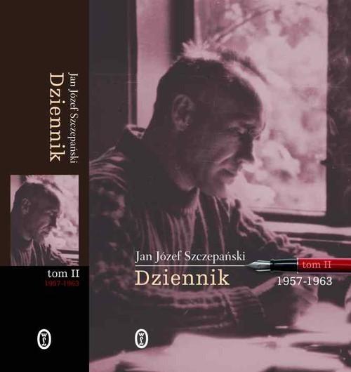 okładka Dziennik 1957-1963 Tom 2, Książka | Jan Józef Szczepański