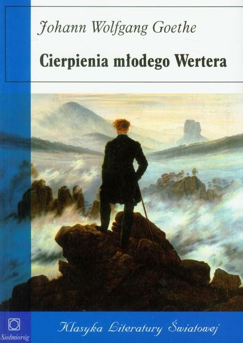 okładka Cierpienia młodego Werteraksiążka      Johann Wolfgang Goethe
