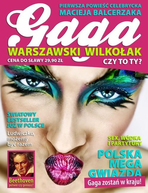 okładka Gaga Warszawski Wilkołak, Książka | Balcerzak Maciej