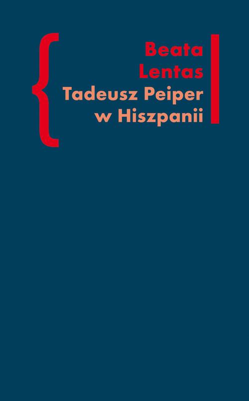 okładka Tadeusz Peiper w Hiszpanii, Książka | Lentas Beata