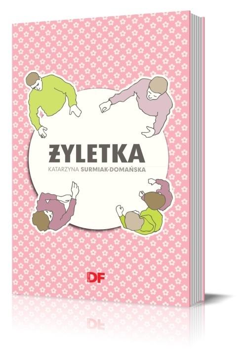 okładka Żyletka J0539-RPK, Książka   Surmiak-Domańska Katarzyna