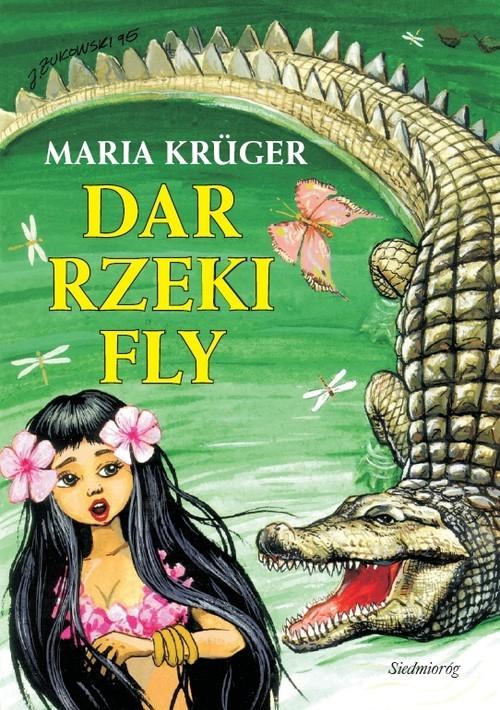 okładka Dar rzeki Fly, Książka | Kruger Maria