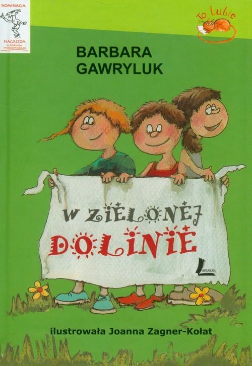 okładka W zielonej dolinie, Książka | Gawryluk Barbara
