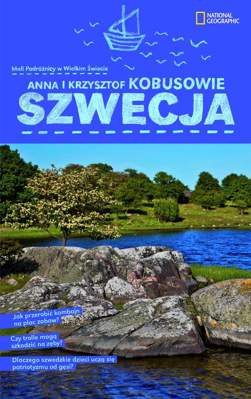 okładka Szwecjaksiążka      Anna Kobus, Krzysztof Kobus