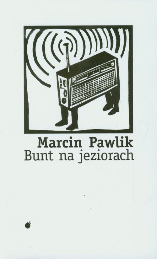 okładka Bunt na jeziorach, Książka | Pawlik Marcin