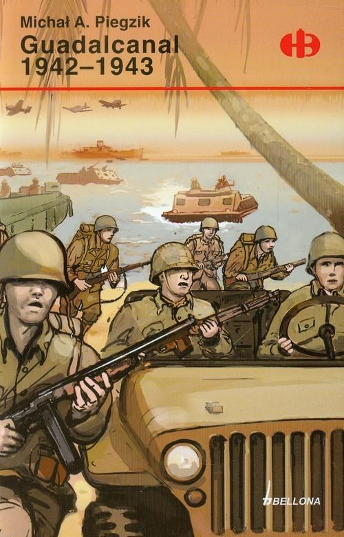okładka Guadalcanal 1942-1943, Książka   Michał A. Piegzik