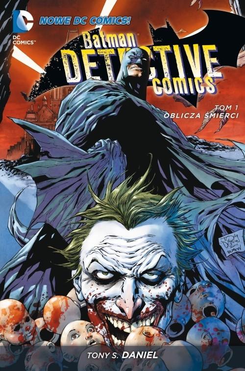 okładka Batman Detective Comics Tom 1 Oblicza śmierci, Książka |