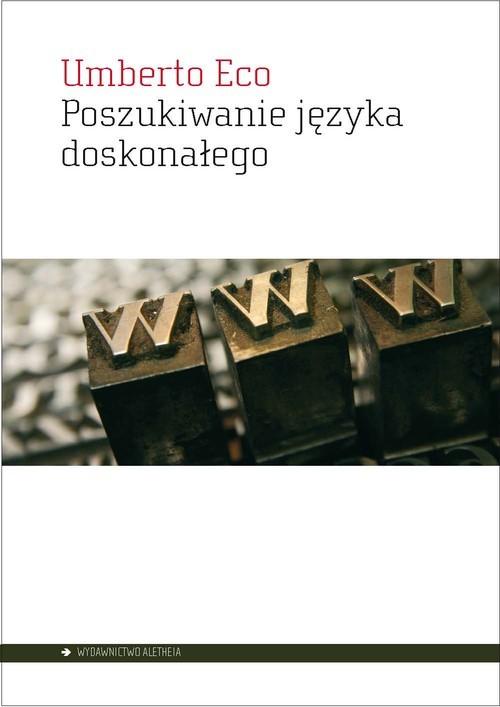okładka Poszukiwanie języka doskonałego w kulturze europejskiej, Książka | Eco Umberto