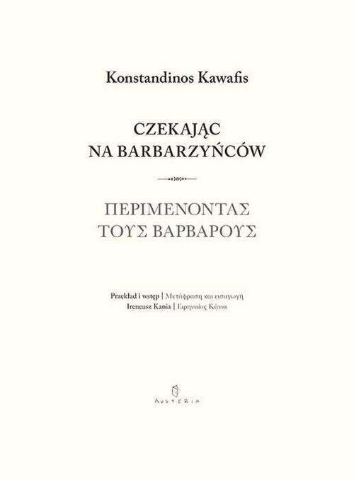 okładka Czekając na barbarzyńców, Książka | Kawafis Konstantinos