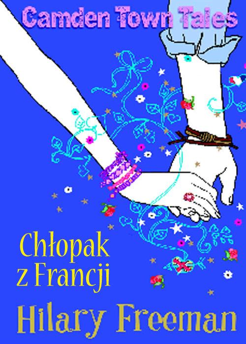 okładka Chłopak z Francji, Książka   Freeman Hilary