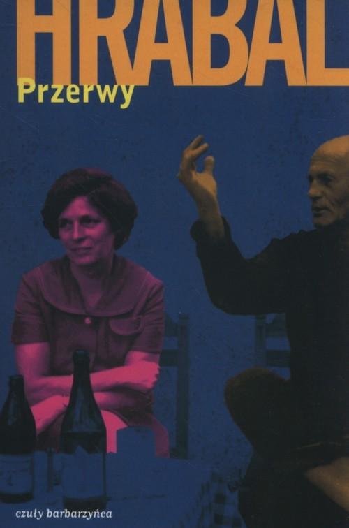 okładka Przerwy, Książka | Bohumil Hrabal