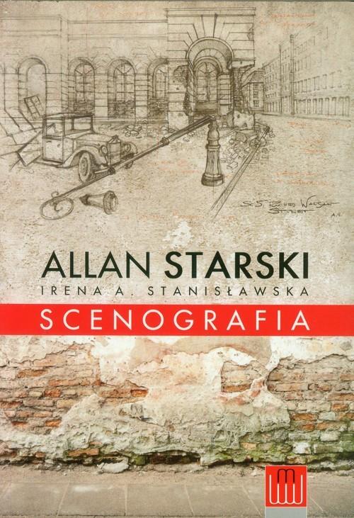 okładka Scenografiaksiążka      Allan Starski, Irena A.  Stanisławska