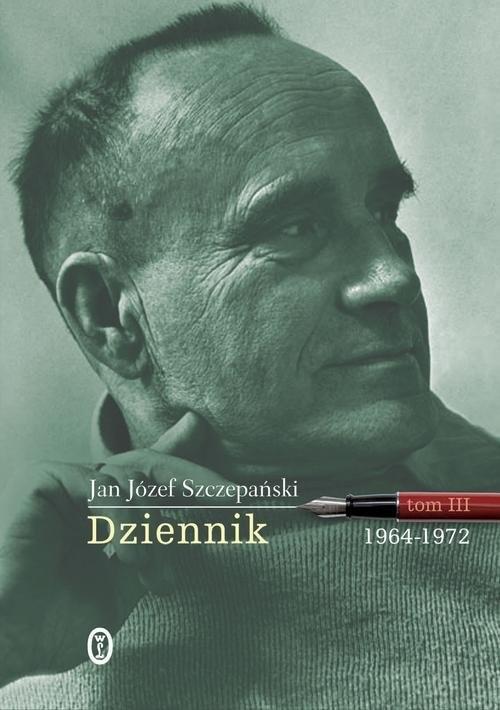 okładka Dziennik Tom 3 1964-1972, Książka | Jan Józef Szczepański
