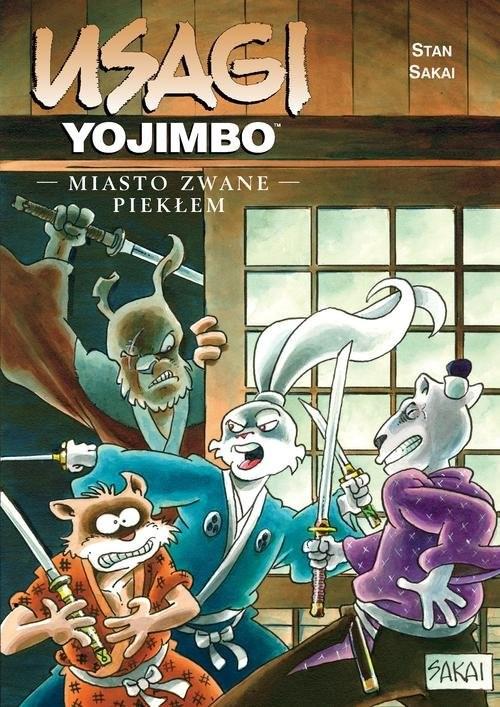 okładka Usagi Yojimbo Miasto zwane Piekłem Tom 21, Książka |