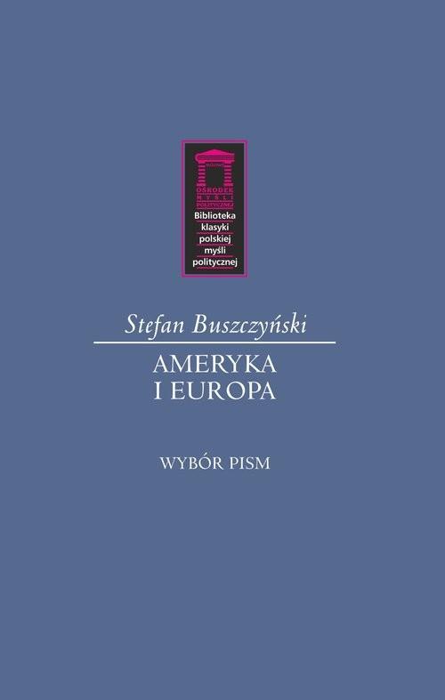 okładka Ameryka i Europa, Książka | Stefan Buszczyński