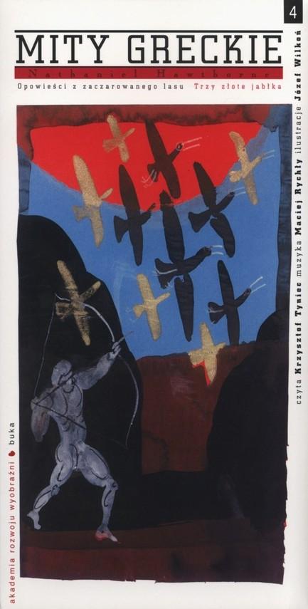 okładka Mity greckie Trzy złote jabłka + CD, Książka | Nathaniel  Hawthorne