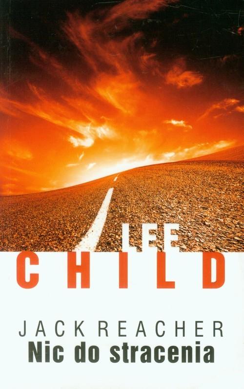 okładka Nic do stracenia, Książka | Lee Child