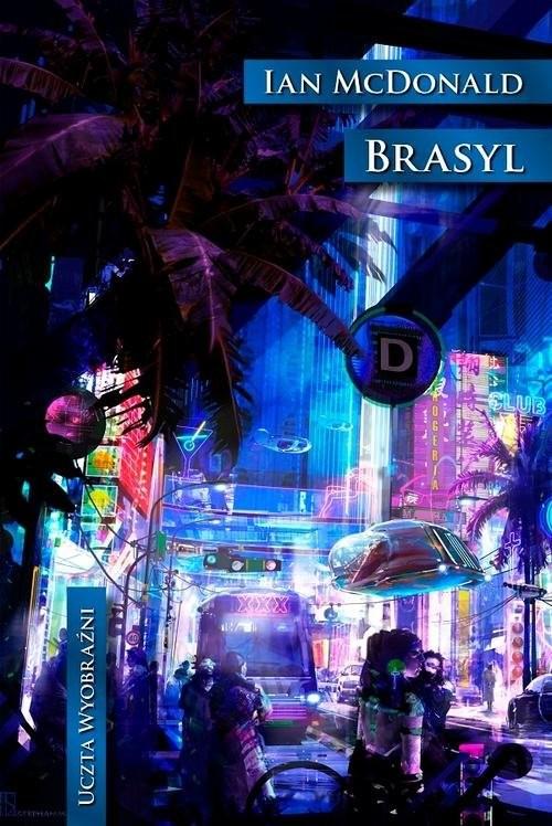 okładka Brasyl, Książka | McDonald Ian