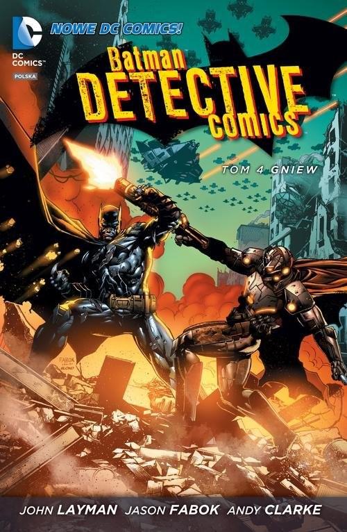 okładka Batman Detective Comics, Gniew Tom 4, Książka | Layman John