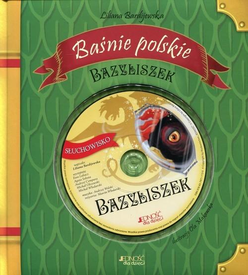 okładka Baśnie polskie Bazyliszek, Książka | Bardijewska Liliana