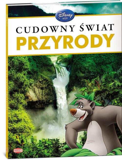 okładka Disney Uczy Cudowny świat przyrodyksiążka |  |