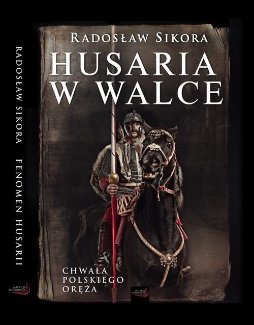 okładka Husaria w walce, Książka | Radosław Sikora