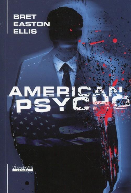 okładka American Psycho, Książka | Bret Easton Ellis
