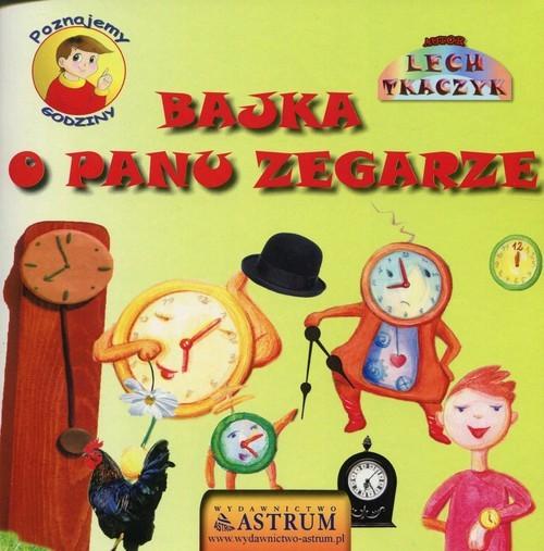 okładka Bajka o panu zegarze + CD, Książka | Lech Tkaczyk