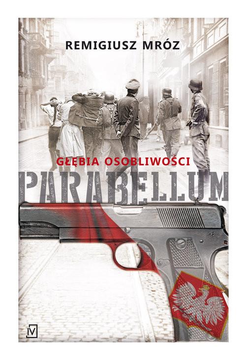 okładka Parabellum Głębia osobliwości, Książka   Mróz Remigiusz