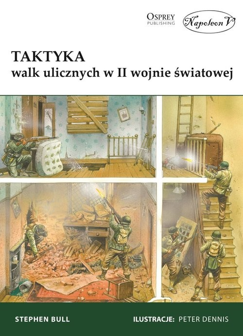 okładka Taktyka walk ulicznych w II wojnie światowejksiążka      Bull Stephen