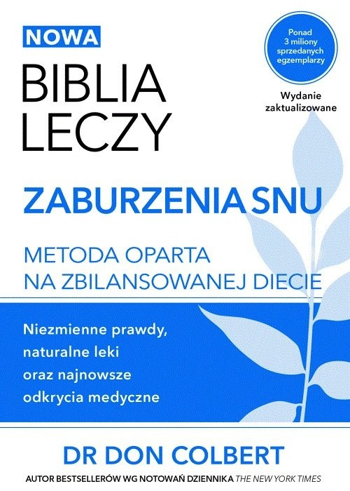 okładka Biblia leczy Zaburzenia snu Metoda oparta na zbilansowanej diecie., Książka | Colbert Don
