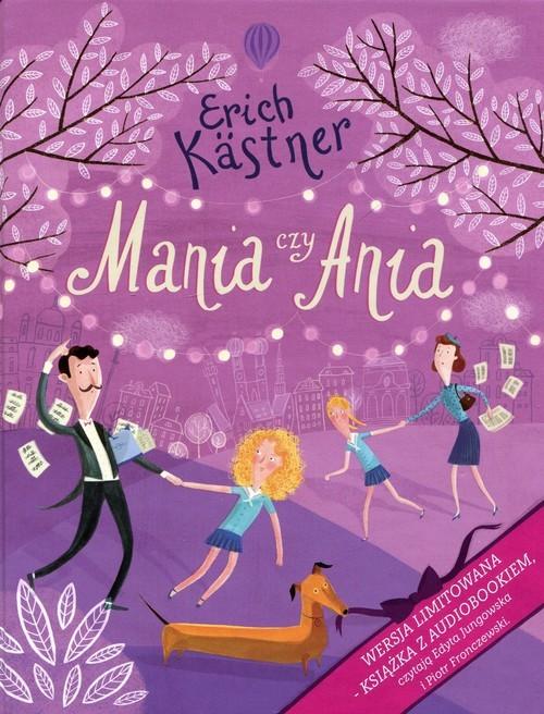 okładka Mania czy Ania + CD, Książka | Kastner Erich