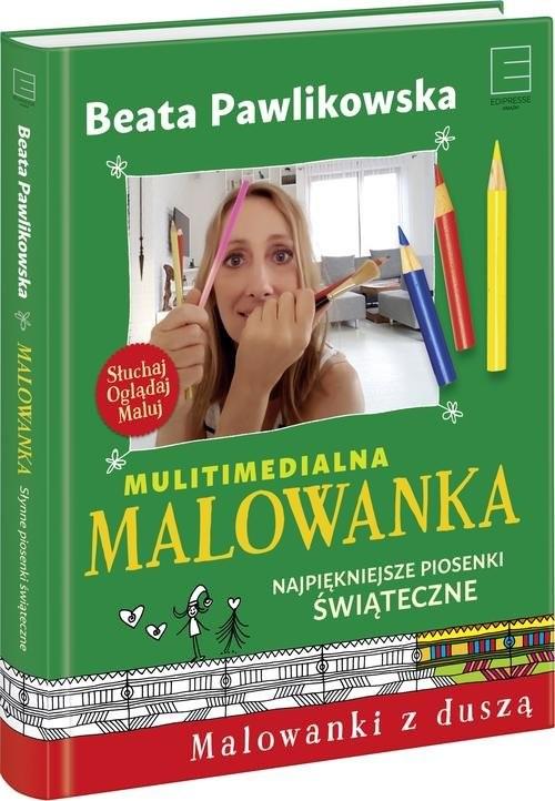 okładka Multimedialna Malowanka Najpiękniejsze piosenki świąteczneksiążka |  | Beata Pawlikowska