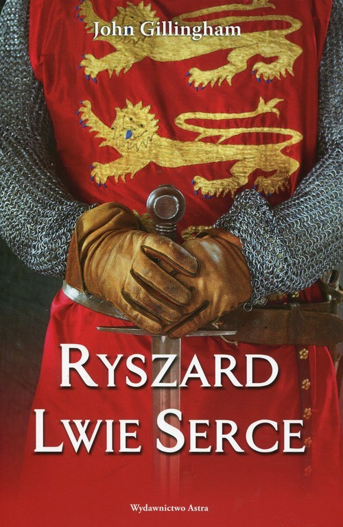 okładka Ryszard Lwie Serce, Książka | Gillingham John