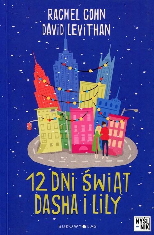 okładka 12 dni świąt Dasha i Lily, Książka | Rachel Cohn, David Levithan