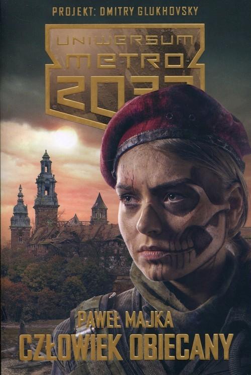 okładka Uniwersum Metro 2033 Człowiek obiecany, Książka | Majka Paweł