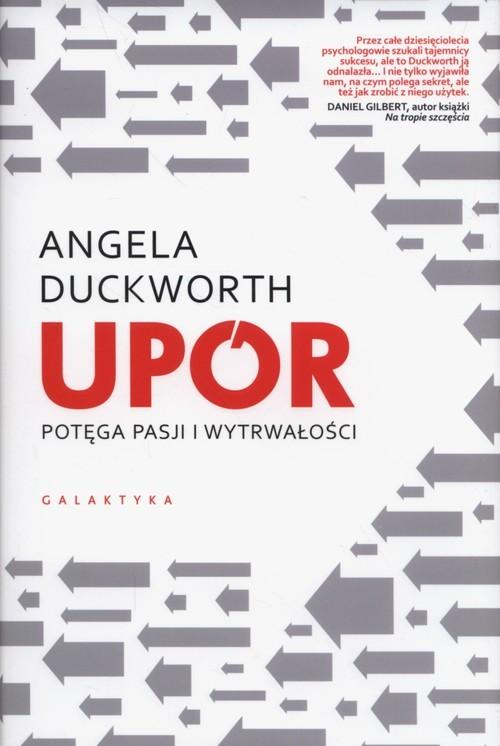 okładka Upór potęga pasji i wytrwałości, Książka   Duckworth Angela