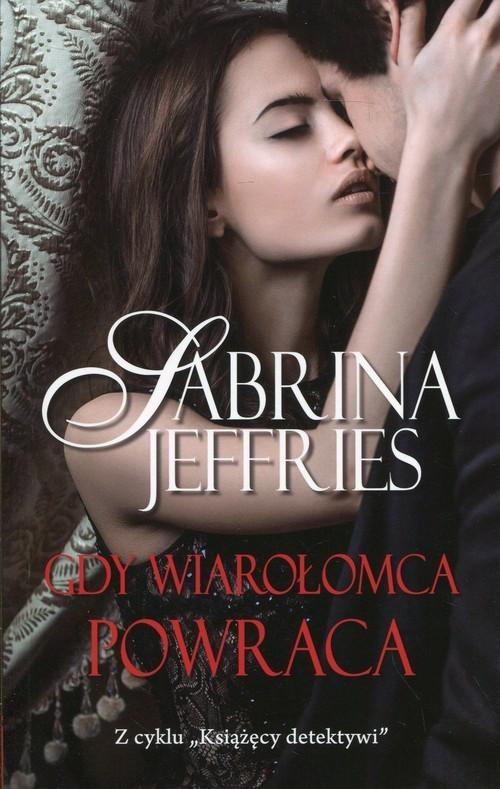 okładka Gdy wiarołomca powraca, Książka | Jeffries Sabrina